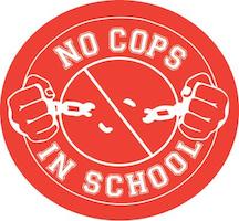 No Cops in Schools