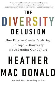 Heather Mac Donald Diversity-Delusion