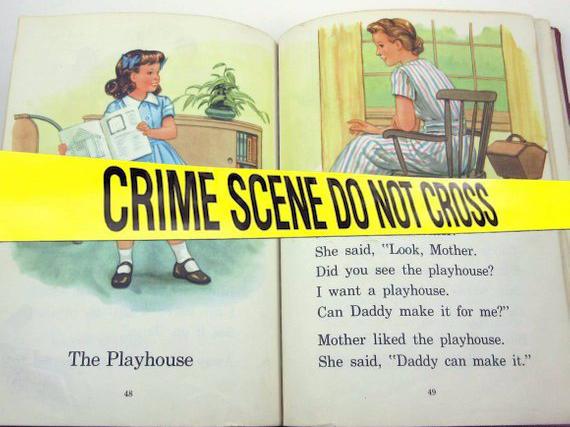 dick-jane-crime-scene.jpg