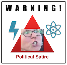 Warning: Political Satire